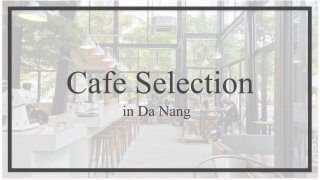 cafe-selection-danang